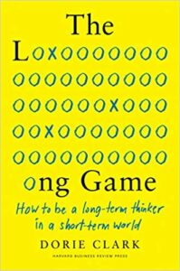 TAC Dorie Clark | Long Game